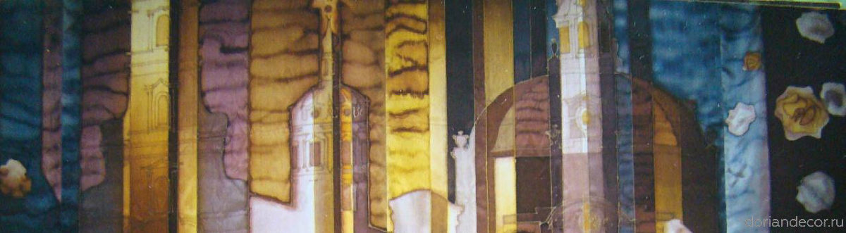 "Irina Agalakova - ""Saint-Petersburg"" (detail). Batik, natural silk."